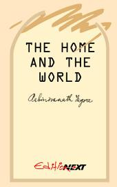 The Home and The World: Fiction, Autobiographical novel