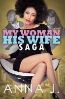 My Woman His Wife Saga PDF