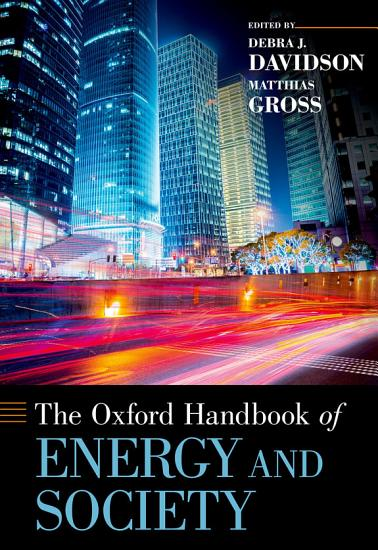 The Oxford Handbook of Energy and Society PDF