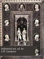Industrial art, ed. by J.H. Lamprey
