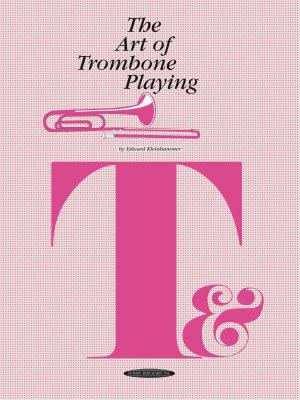 The Art of Trombone Playing PDF
