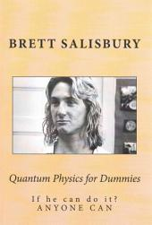 Quantum Physics for Dummies by Brett Salisbury