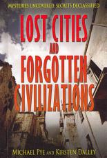 Lost Cities and Forgotten Civilizations PDF