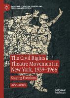 The Civil Rights Theatre Movement in New York  1939   1966 PDF