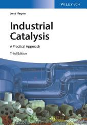Industrial Catalysis: A Practical Approach, Edition 3