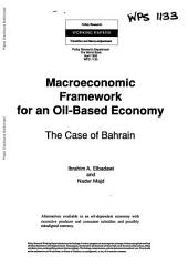 Macroeconomic Framework for an Oil-based Economy: The Case of Bahrain