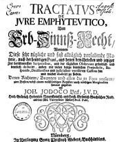 Tractatus de jure emphyteutico: von Erb- Zinnß-Recht