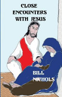 Close Encounters With Jesus