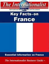 Key Facts on France: Essential Information on France