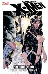 Uncanny X-Men: Breaking Point