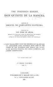 The Ingenious Knight, Don Quixote de la Mancha: Volume 1