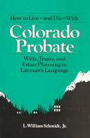 How to Live and Die with Colorado Probate