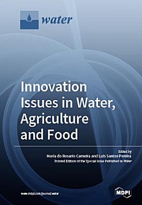 Innovation Issues in Water  Agriculture and Food PDF