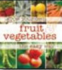 Grow Your Own Fruit and Vegetables - the Easy Way