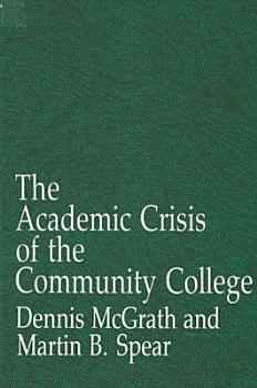 The Academic Crisis of the Community College PDF