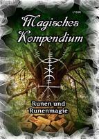 Magisches Kompendium   Runen und Runenmagie PDF