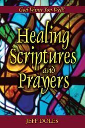 Healing Scriptures And Prayers Book PDF