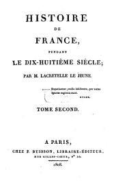 Histoire de France, pendant le dix-huitième siècle: Volume2