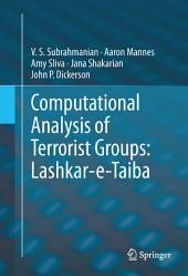 Computational Analysis of Terrorist Groups: Lashkar-e-Taiba