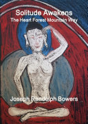 Solitude Awakens: The Heart Forest Mountain Way