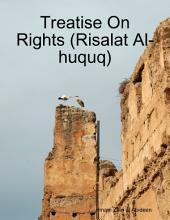 Treatise On Rights (Risalat Al-huquq)