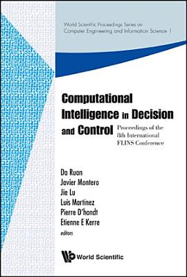 Computational Intelligence in Decision and Control
