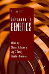 Advances in Genetics: Volume 66