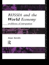 Russia and the World Economy: Problems of Integration