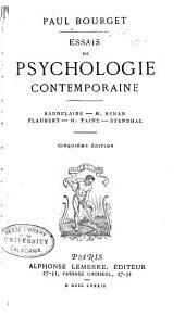 Essais de psychologie contemporaine: Baudelaire--m. Renan--Flaubert--m. Taine--Stendhal