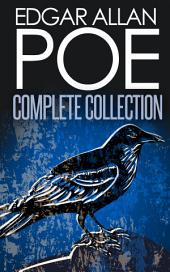 Complete Collection of Edgar Allan Poe - 170+ eBooks (Complete Tales, Poems, Novels, Essays, Miscellaneous, Play)