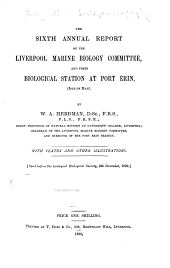 Annual Report of the Liverpool Marine Biological Station: Issue 6