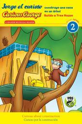 Jorge el curioso construye una casa en un árbol/Curious George Builds a Tree House (CGTV Reader)