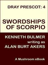 Swordships of Scorpio: Dray Prescot #4