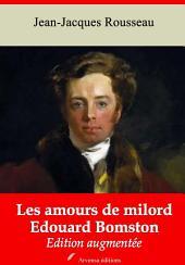 Les amours de milord Edouard Bomston: Nouvelle édition augmentée