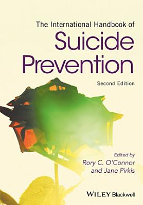 The International Handbook of Suicide Prevention