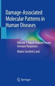 Damage Associated Molecular Patterns in Human Diseases
