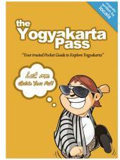 The Yogyakarta Pass: Your Trusted Pocket Guide to Explore Yogyakarta