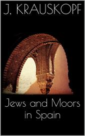 Jews and Moors in Spain
