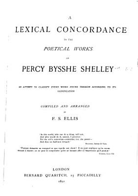 A Lexical Concordance to the Poetical Works of Percy Bysshe Shelley