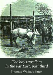 The Boy Travellers in the Far East: Part Third, Adventures of Two Youths in a Journey to Ceylon and India, with Descriptions of Borneo, the Philippine Islands, and Burmah
