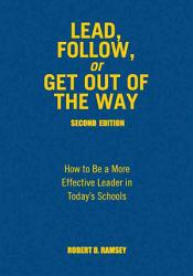 Lead Follow Or Get Out Of The Way Book PDF