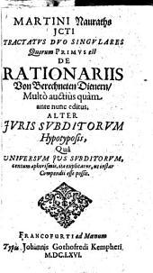 Tractatus Duo Singulares, Quorum Primus est De Rationariis, Von Berechneten Dienern, Multo auctius quam ante nunc editus, Alter Juris Subditorum Hypotyposis