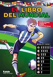 El libro del mundial, datos curiosos, camisetas y apodos de todos los equipos