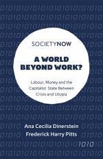 A World Beyond Work?