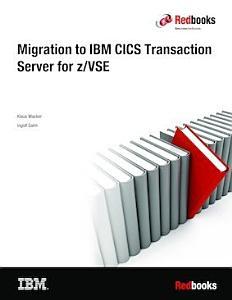 Migration to CICS Transaction Server for z VSE V2 1 PDF