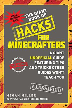 The Giant Book of Hacks for Minecrafters PDF