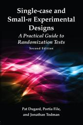 Single-case and Small-n Experimental Designs: A Practical Guide To Randomization Tests, Second Edition, Edition 2