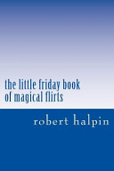 The Little Friday Book of Magical Flirts