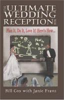 The Ultimate Wedding Reception Book PDF