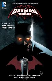 Batman and Robin Vol. 6: The Hunt for Robin